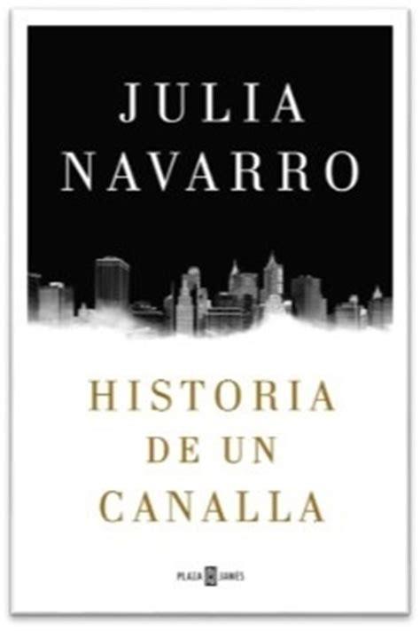 historia de un canalla julia navarro el libro durmiente