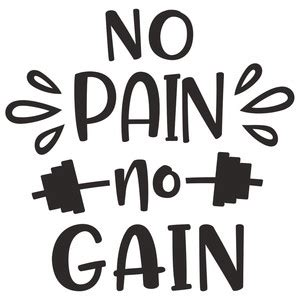 silhouette design store view design 197608 no pain no gain