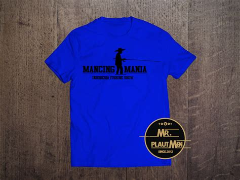 T Shirt Fishing Mancing Mania ready stock kaos mancing mania indonesia fishing show