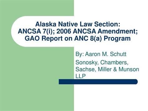 alaska section 8 ppt alaska native law section ancsa 7 i 2006 ancsa