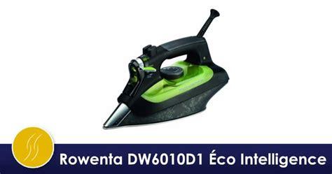 rowenta dw6010d1 201 co intelligence test avis fer 224 repasser