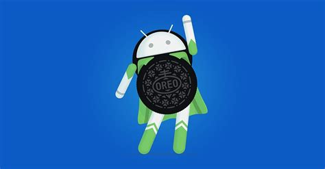 When Android 8 1 Will Be Released by Android Oreo 8 1 Is Officially Released Here Are All The