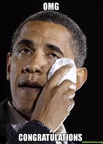 Obama Face Meme - omg congratulations crying obama make a meme