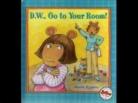 arthur go to your room dw erin d w go to your room a magic reader alex s story reading