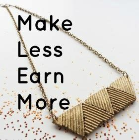 How To Make Money Selling Handmade Jewelry - make less pieces to increase your sales
