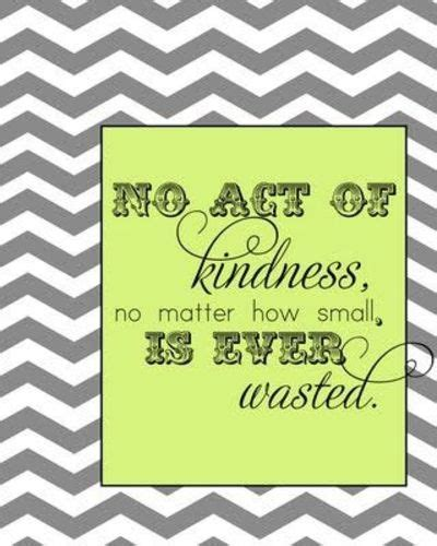 printable kindness quotes kindness quote free printable inspiring quotes and
