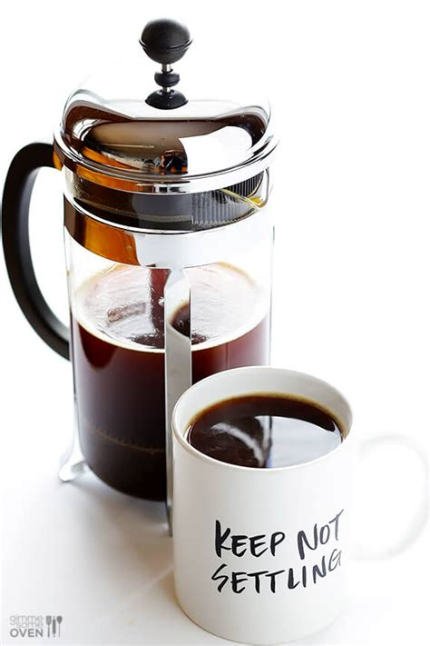 French Press Coffee   Gimme Some Oven