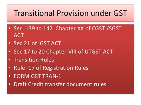 Transitional Provisions And Ctd Draft Rules Under Gst In India