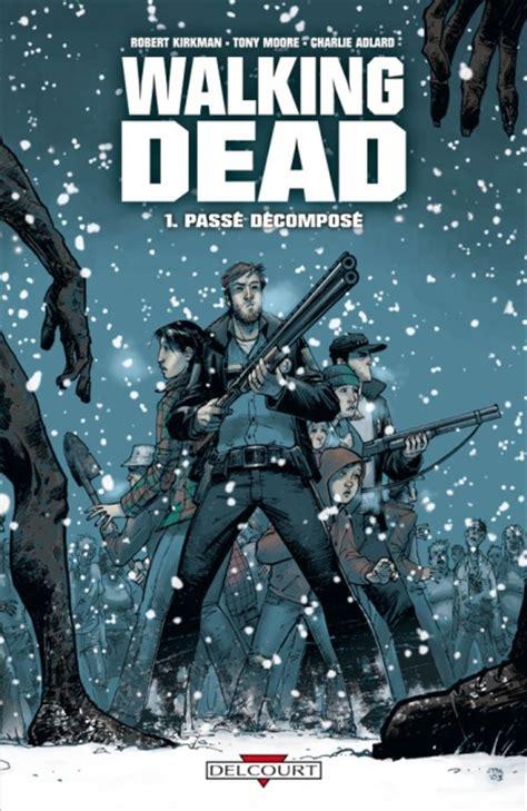 The Walking Dead 2 Bv by 224 L Ombre Du Cerisier Walking Dead Bd Tome 1