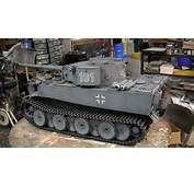 6th Scale Scratch Built German Tiger I Tank Project Video 11 Model