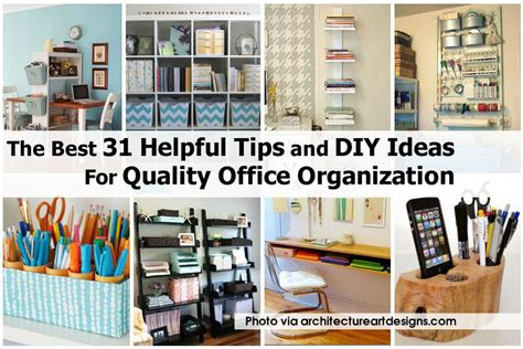 organization tips for home the best 31 helpful tips and diy ideas for quality office