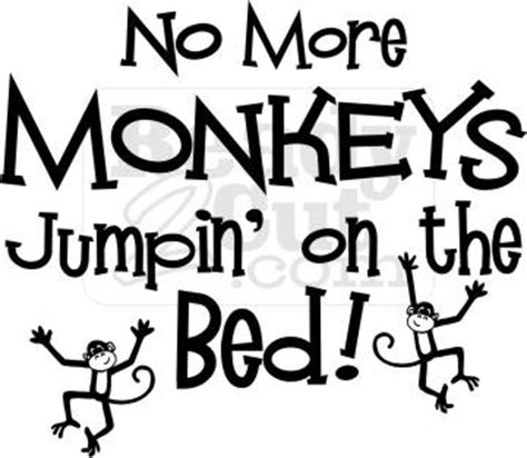 No More Monkey Jumping On The Bed by No More Monkeys Jumping On The Bed Vector Graphic File