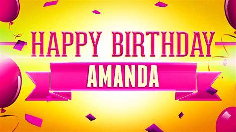Happy Birthday Amanda And Leona by Happy Birthday Amanda