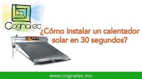 como instalar un lificador 191 c 243 mo instalar un calentador solar en 30 segundos youtube