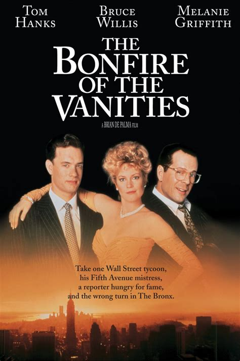 The Bonfire Of The Vanities by The Bonfire Of The Vanities 1990 Rotten Tomatoes