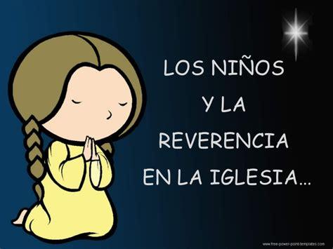 Para Los As Bebs De La Iglesia En Ocasiones Olvidados La   la reverencia de los ni 241 os dentro la iglesia
