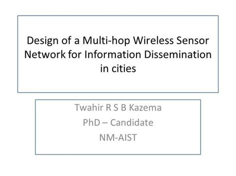 ppt templates for wsn design of a multi hop wireless sensor network for