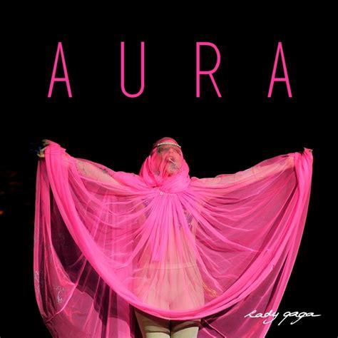 Lady gaga aura single