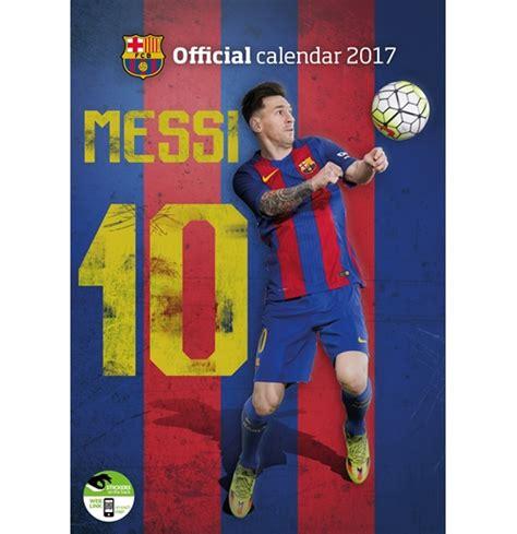 Fc Barcelona Calendar Barcelona Fc 2017 Calendar Lionel Messi For Only 163 11 36
