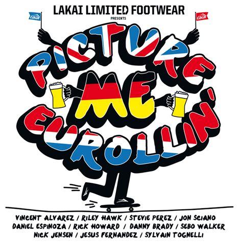 Jam Lakai by Lakai Picture Me Eurollin Tour 2014 171 A Brief