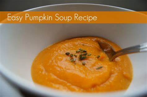 easy pumpkin soup recipe planning with kids