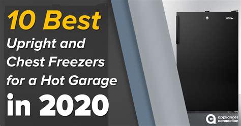 upright chest freezers   hot garage