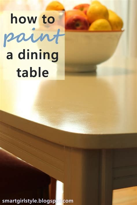 How To Paint Dining Table Smartgirlstyle How To Paint A Dining Room Table