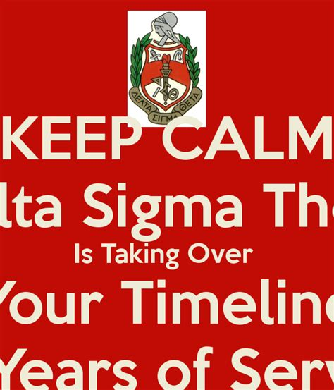 The Theta Timeline keep calm delta sigma theta is taking your timeline