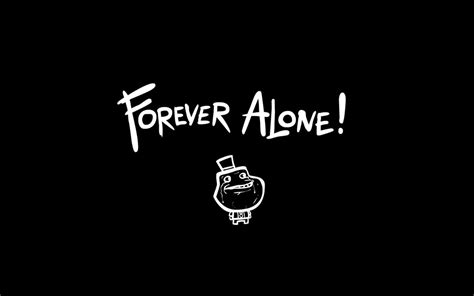 imagenes hd memes forever alone wallpapers wallpaper cave