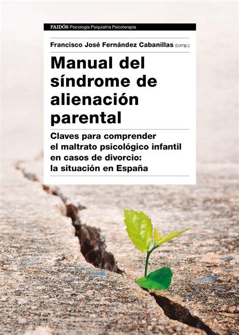 manual de layout en español manual del sndrome de alienacin parental claves para