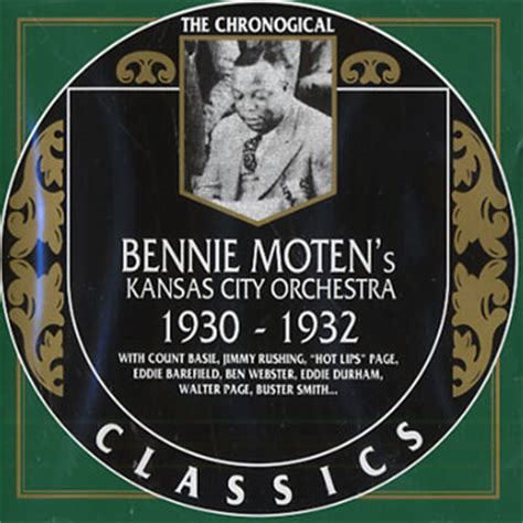 bennie moten new moten stomp bennie moten s kansas city orchestra 1930 1932 bennie