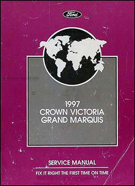 1997 Crown Victoria And Grand Marquis Repair Shop Manual