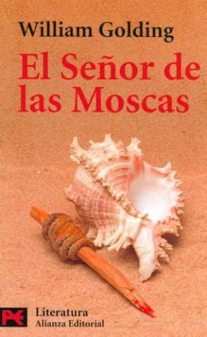 el senor de las huelo a papel el se 241 or de las moscas de william golding