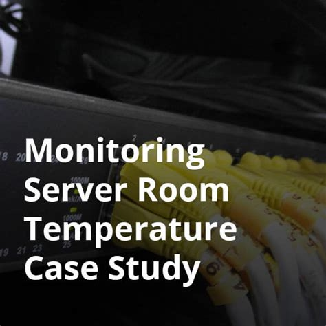 optimal temperature for server room the environmental monitor tips how to best practices tutorials studies enviromon