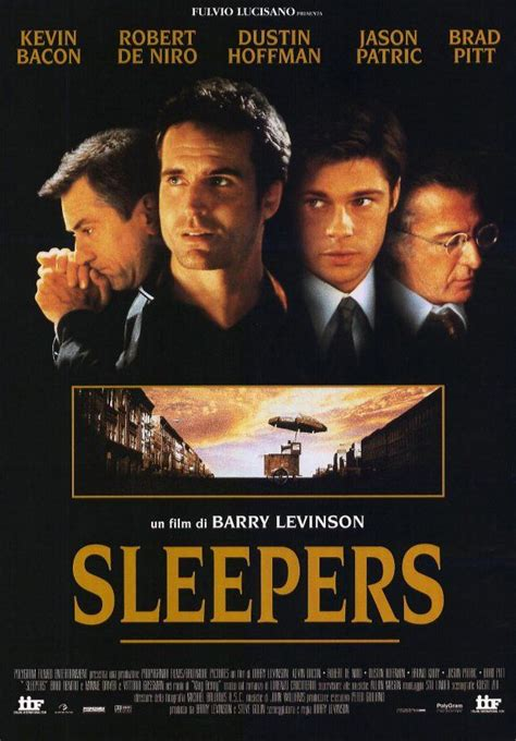 With Robert De Niro And Kevin Bacon Sleepers Starring Robert De Niro Kevin Bacon Brad Pitt