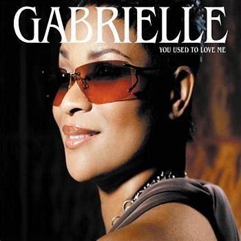 Giiero Gabriele Love Me | you used to love me promo single 2004 gabrielle