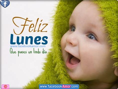 imágenes gratis de feliz lunes feliz lunes im 225 genes bonitas para facebook amor y amistad
