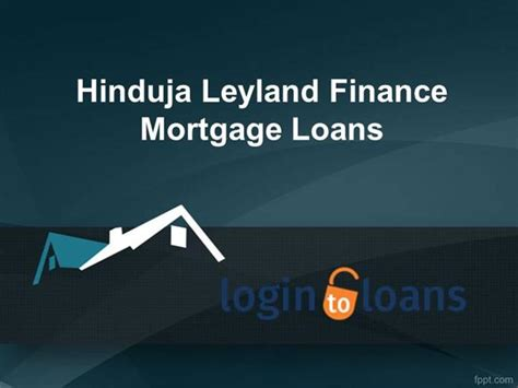 Hinduja Leyland Finance Letterhead Hinduja Leyland Finance Mortgage Loans Apply For Hinduja Leyland Authorstream