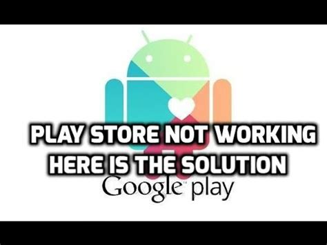 Play Store Is Not Working Play Store Not Working Here S 100 Fix