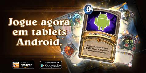 hearthstone android hearthstone vers 227 o do android j 225 est 225 dispon 237 vel baixe agora mobile gamer tudo sobre