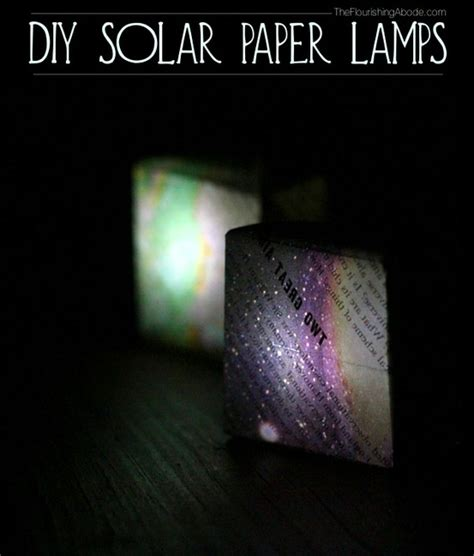Dishfunctional Designs Solar Light Crafts Ideas Make Your Own Solar Light
