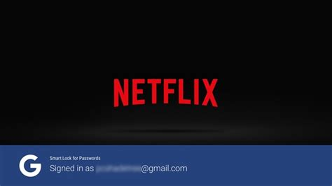 netflix android netflix for android tv update adds smart lock capability no more password typing