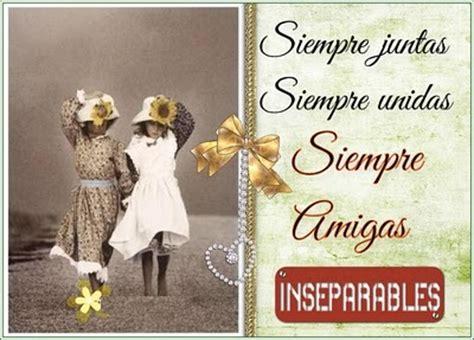 imagenes lindas para dedicarle a una amiga frases bonitas para dedicar a tu mejor amiga del mundo