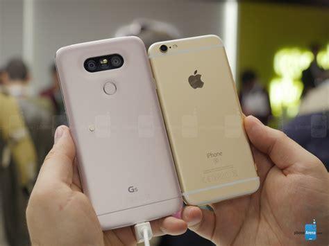 lg g5 vs apple iphone 6s look phonearena reviews phonearena