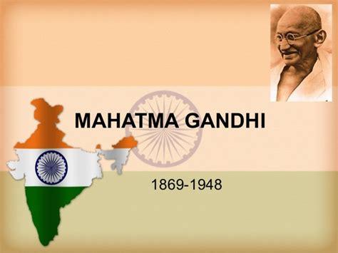 mahatma gandhi biography in hindi ppt mahatma gandhi