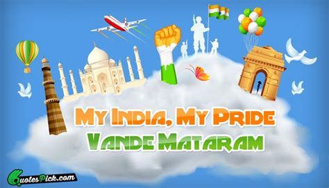My Is My my india my pride vande quote by unknown quotespick