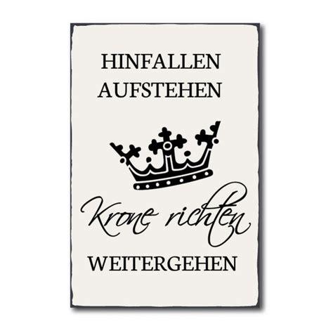 Spruch Krone Richten by Aufstehen Spruche Sprche Zitate Manchmal Schmeit Das