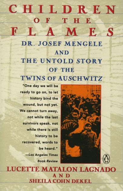 libro tor the story of children of the flames dr josef mengele and the untold story of the twins of auschwitz by