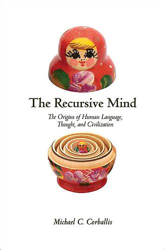 recursion book one of the recursion event saga books the recursive mind the origins of human language thought