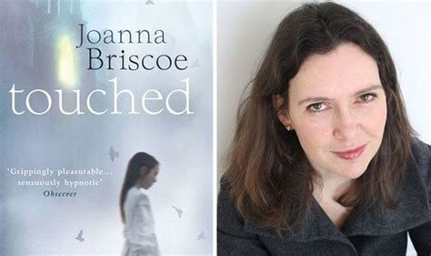 Book Review Sleep With Me By Joanna Briscoe by Touched By Joanna Briscoe Book Review Books